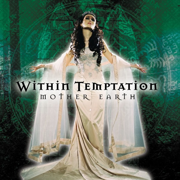 Mother Earth ( 2000 ) - Within Temptation